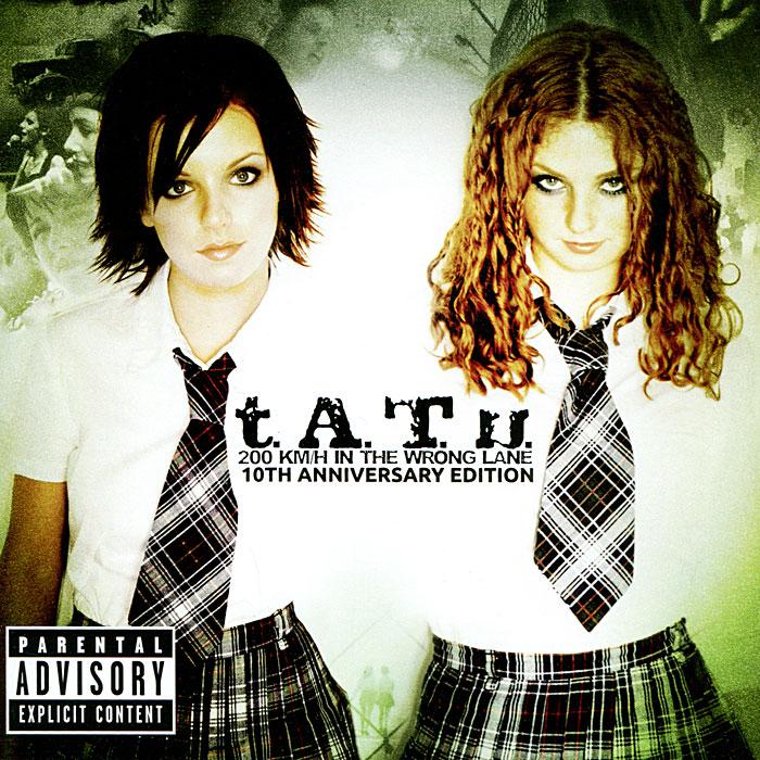 t.A.T.u. t.A.T.u. 200 Km/h In The Wrong Lane. 10th Anniversary Edition (CD) t a t u t a t u 200 km h in the wrong lane 10th anniversary edition cd