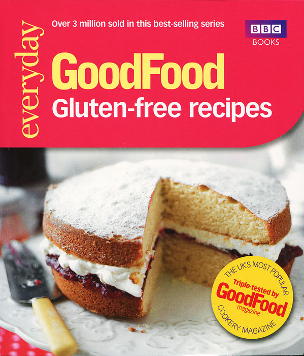 Good Food: Gluten-free Recipes the gluten free bible the thoroughly indispensable guide to negotiating life without wheat