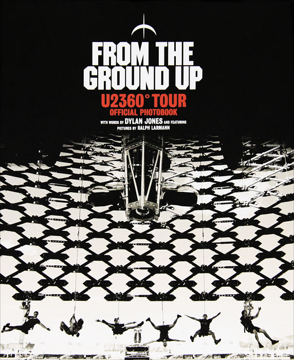 From the Ground Up: U2360° Tour Official Photobook tvxq special live tour t1st0ry in seoul kpop album