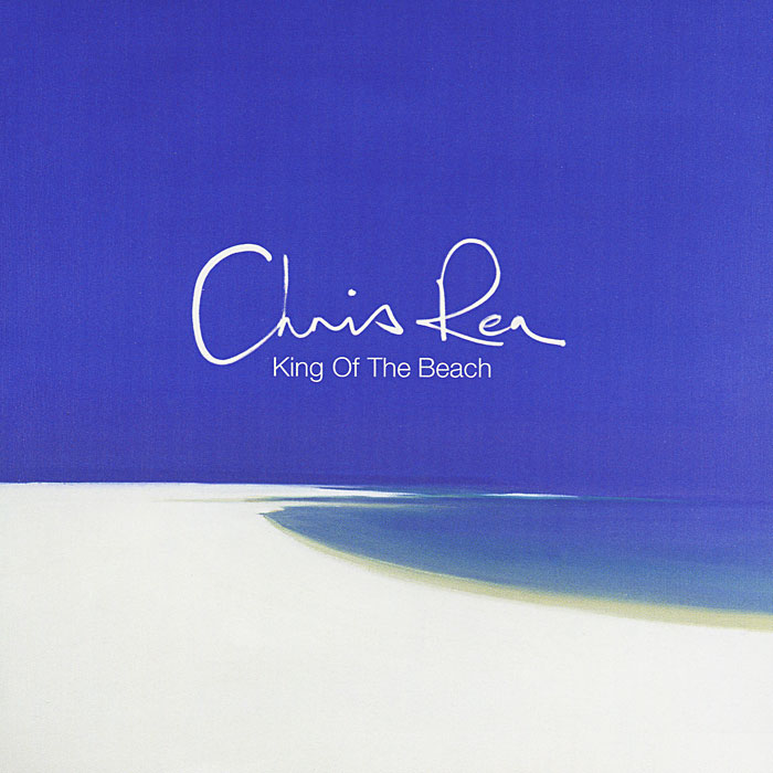 Крис Ри Chris Rea. King Of The Beach крис ри chris rea wired to the moon