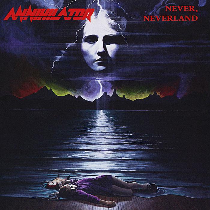 Annihilator Annihilator. Never, Neverland annihilator