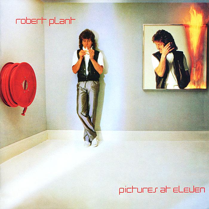 Роберт Плант Robert Plant. Picture At Eleven роберт плант robert plant band of joy