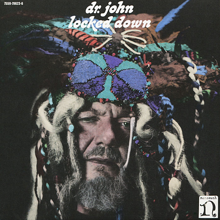 Dr. John. Locked Down