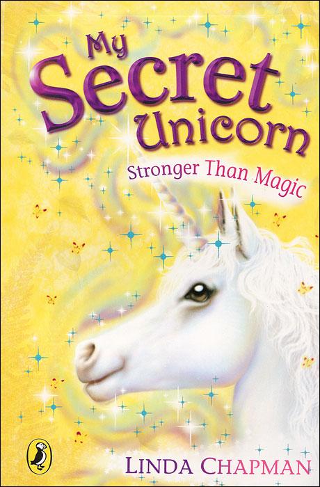 My Secret Unicorn: Stronger Than Magic raised from the ground