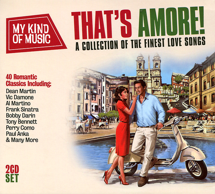 My Kind Of Music. That's Amore! (2 CD) detox music 2 cd