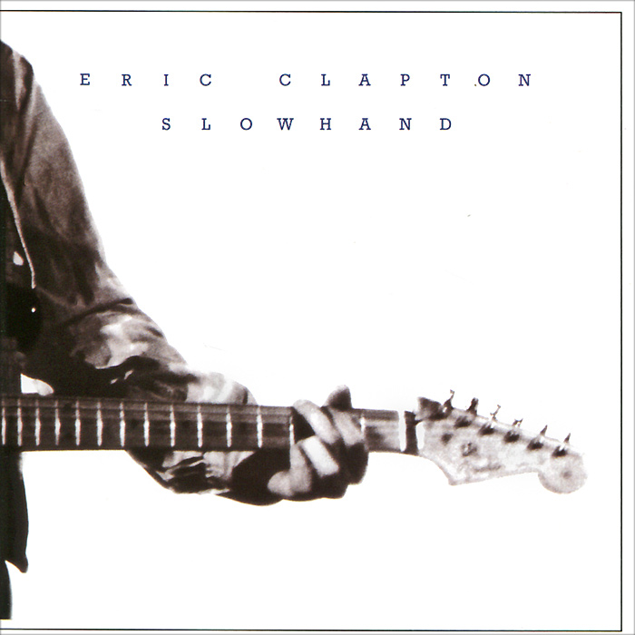 Eric Clapton. Slowhand. 35th Anniversary Edition