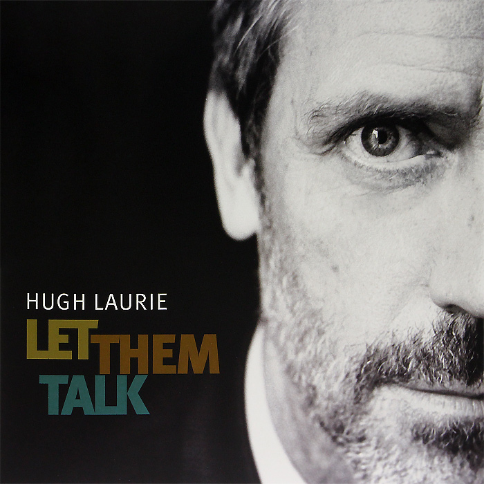 Хью Лори Hugh Laurie. Let Them Talk (2 LP) cd hugh laurie let them talk