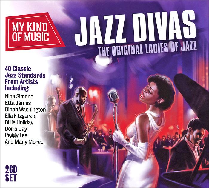 My Kind Of Music. Jazz Divas. The Original Ladies Of Jazz (2 CD) the jazz cafe 3 cd