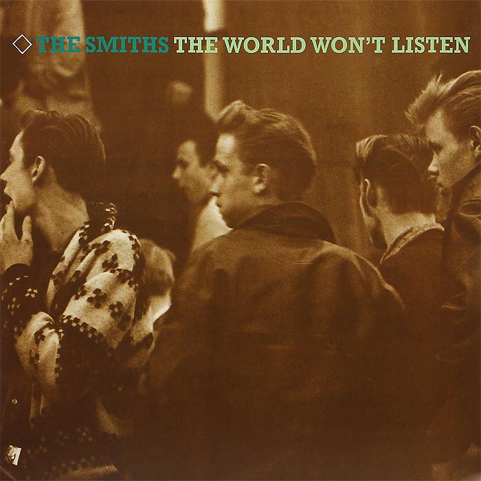 """The Smiths"" The Smiths. The World Won't Listen (2 LP)"