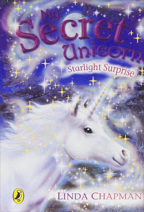 My Secret Unicorn: Starlight Surprise the girl with the make believe husband