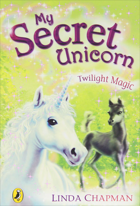My Secret Unicorn: Twilight Magic a caress of twilight