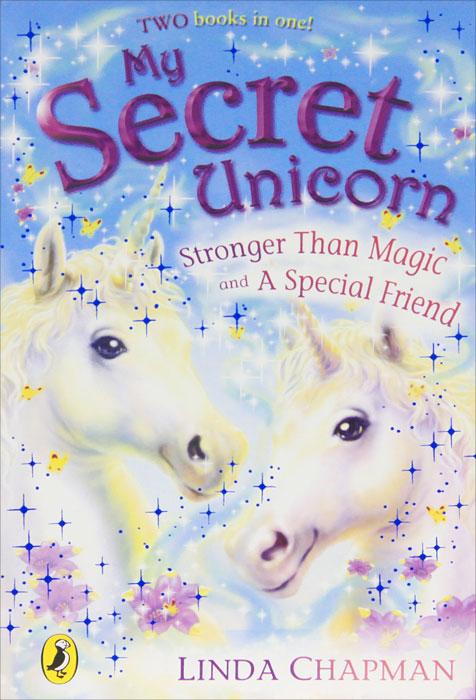 My Secret Unicorn: Stronger Than Magic and a Special Friend футболка little secret