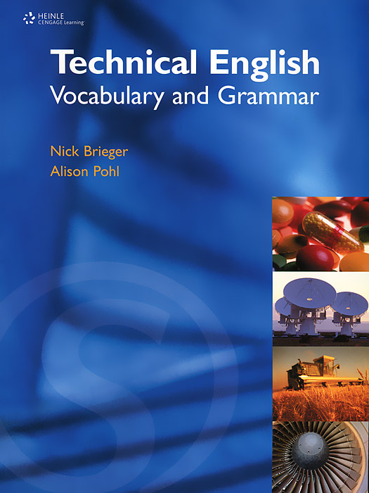 Technical English: Vocabulary and Grammar david bonamy technical english 4 course book
