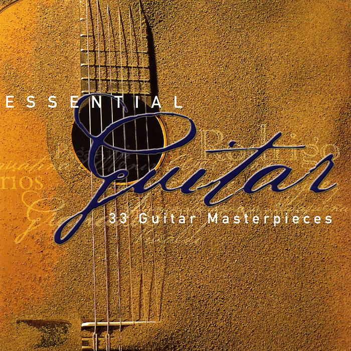 Essential Guitar. 33 Guitar Masterpieces (2 CD)