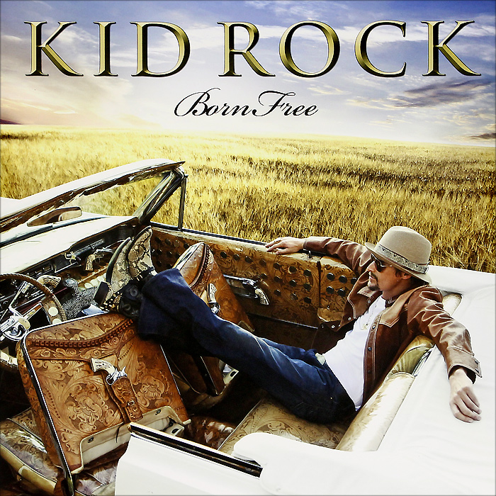 Kid Rock. Born Free (2 LP + CD)