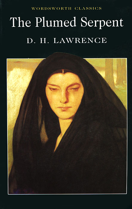 The Plumed Serpent lawrence d lawrence the plumed serpent