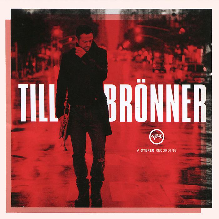 Till Bronner.  Till Bronner Universal Music Classics& Jazz,ООО