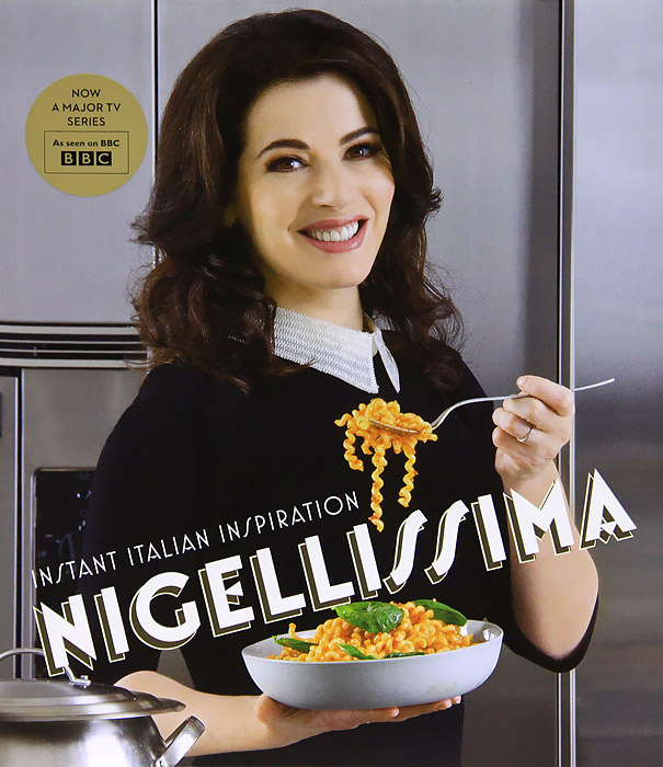 Nigellissima everyday italian 125 simple and delicious recipes