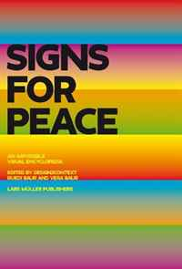Signs for Peace: A Critical Visual Encyclopedia цена