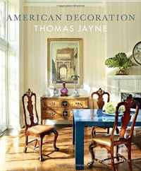 American Decoration: A Sense of Place sense and sensibility