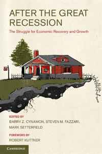 After the Great Recession: The Struggle for Economic Recovery and Growth activity recovery growth paper
