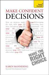 Make Confident Decisions A Teach Yourself Guide (Teach Yourself: General Reference) teach yourself change and crisis management