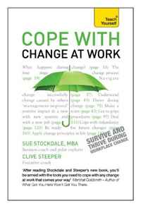 Cope with Change at Work A Teach Yourself Guide