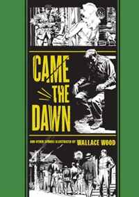Came the Dawn and Other Stories (The EC Comics Library) horror stories