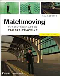 Matchmoving: The Invisible Art of Camera Tracking (Wiley Desktop Editions) jestern a k a alberto novello from invisible to visible