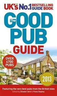 The Good Pub Guide 2013 the good pub guide 2013