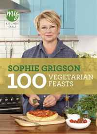 100 Vegetarian Feasts (My Kitchen Table) 100 foolproof suppers my kitchen table