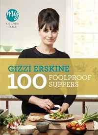 100 Foolproof Suppers (My Kitchen Table) 100 foolproof suppers my kitchen table