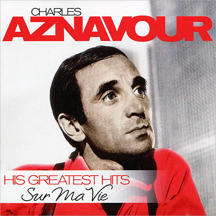 Шарль Азнавур Charles Aznavour. Sur Ma Vie - His Greatest Hits (2 CD) queen greatest hits cd