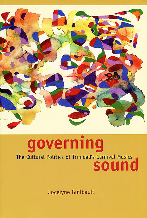 Governing Sound: The Cultural Politics of Trinidad's Carnival Musics (+ CD-ROM) гелево тканевый altis fresco в красноярске