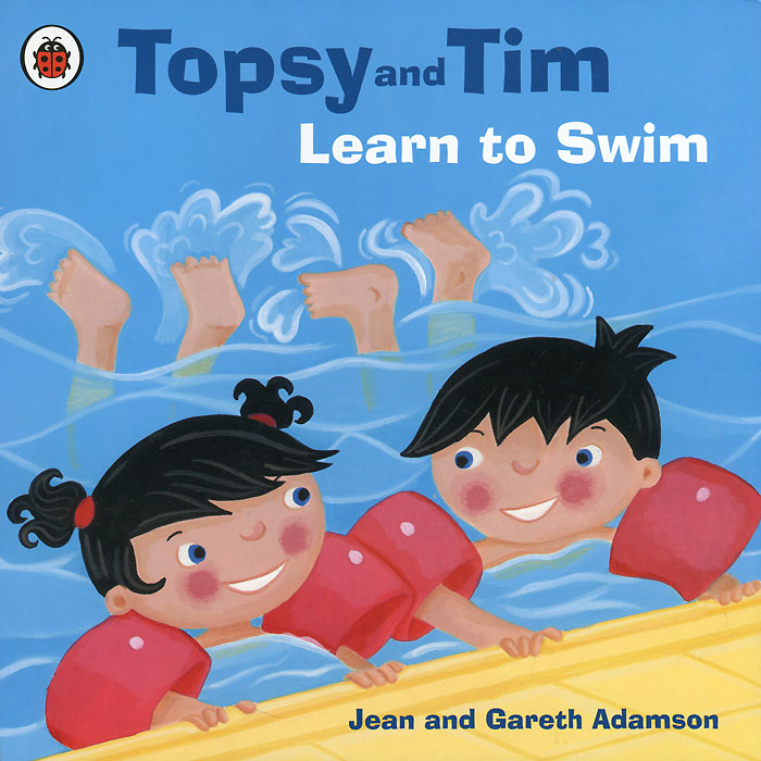 Topsy and Tim: Learn to Swim jean adamson topsy and tim start school