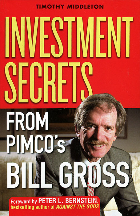 Investment Secrets from PIMCO's Bill Gross srichander ramaswamy managing credit risk in corporate bond portfolios a practitioner s guide