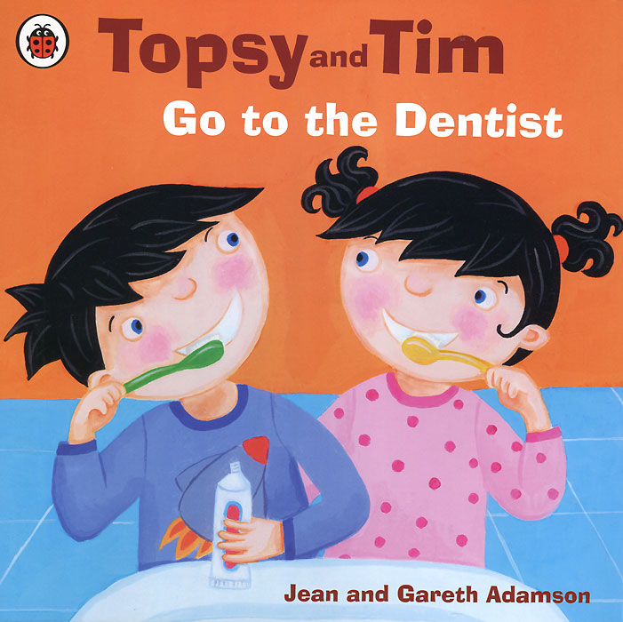 Topsy and Tim: Go to the Dentist topsy and tim at the farm