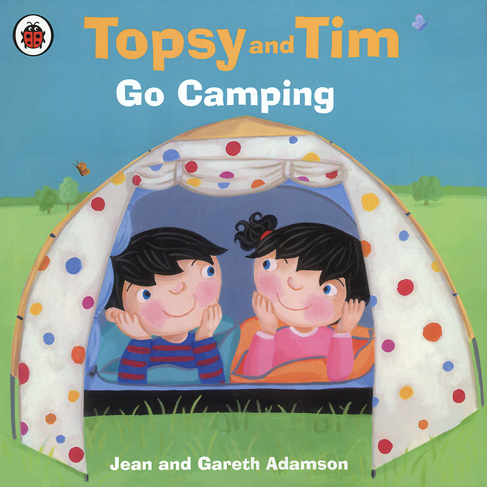 Topsy and Tim: Go Camping topsy and tim at the farm