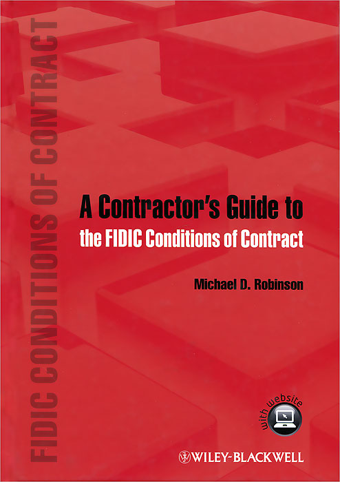 A Contractor's Guide to the FIDIC Conditions of Contract