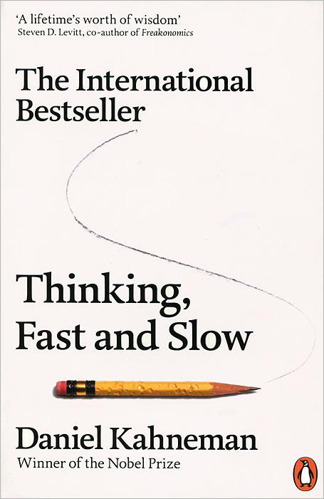 Thinking, Fast and Slow smarter than you think how technology is changing our minds for the better