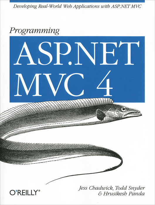 Programming ASP.NET MVC 4: Developing Real-World Web Applications with ASP.NET MVC developing web applications with haskell and yesod