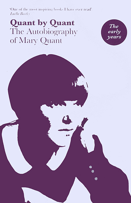 Quant by Quant: The Autobiography of Mary Quant the autobiography of fidel castro