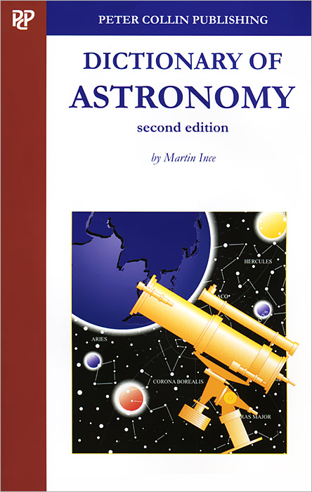 Dictionary of Astronomy the illustrated dictionary of boating terms – 2000 essential terms for sailors