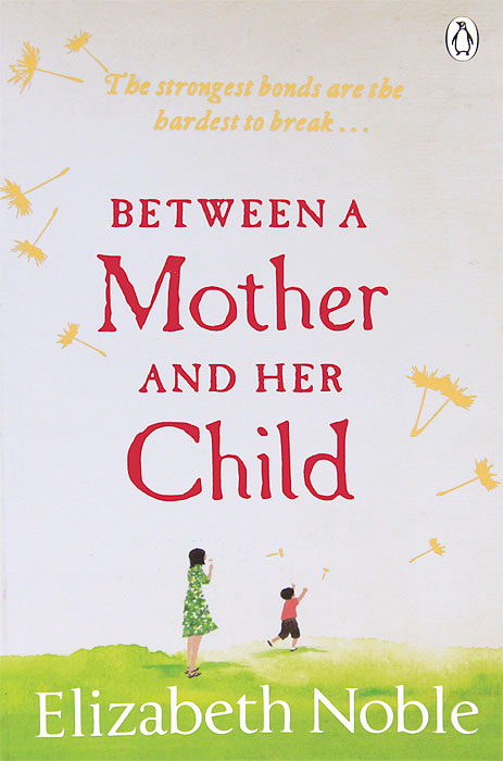Between a Mother and Her Child a mother is