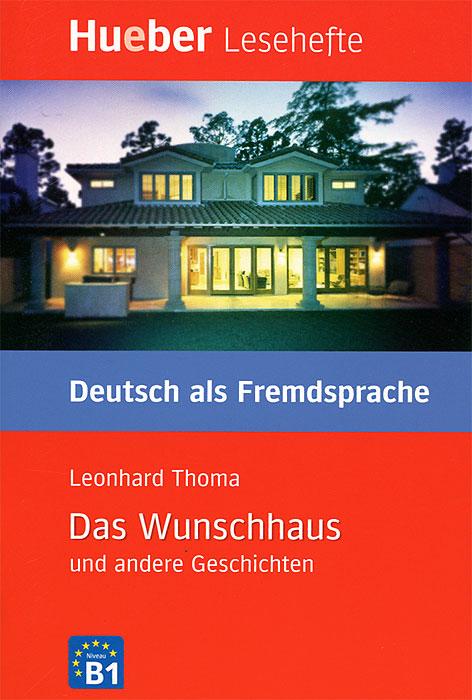 Das Wunschhaus und andere Geschichten passagier und andere geschichten der