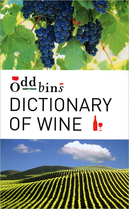 Oddbins Dictionary of Wine the illustrated dictionary of boating terms – 2000 essential terms for sailors
