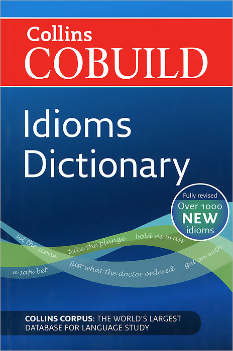 Collins Cobuild Idioms Dictionary webster's desk dictionary of the english language