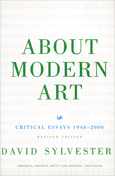 About Modern Art: Critical Essays 1948-2000