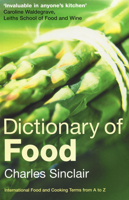 Dictionary of Food the penguin dictionary of curious and interesting numbers