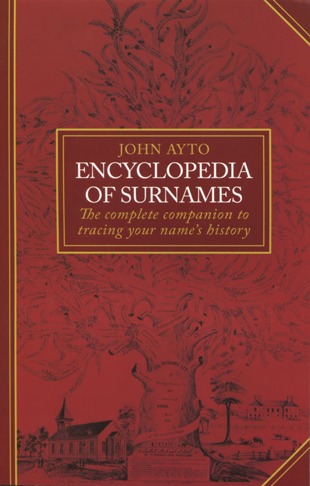 Encyclopedia of Surnames companion encyclopedia of the history and philosophy of the mathematical sciences v 1